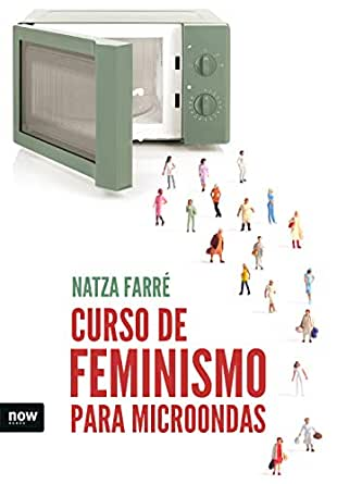 Curso de feminismo para microondas (FUERA DE COLECCION) eBook ...