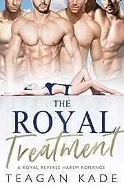 The Royal Treatment: A Royal Reverse Harem Romance