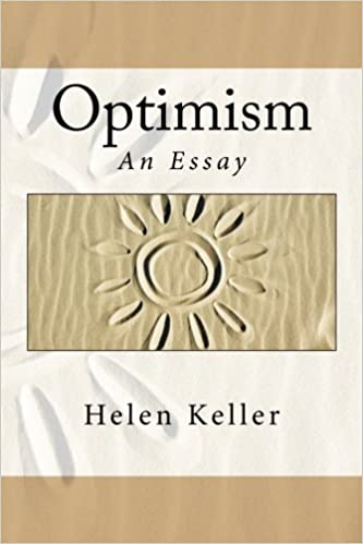 optimism an essay helen keller com books