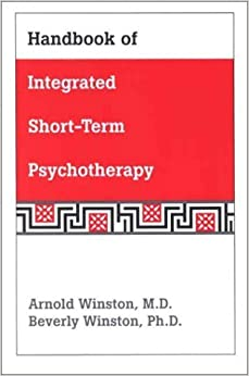 Book Handbook of Integrated Short-Term Psychotherapy by Arnold Winston (2001-01-15)