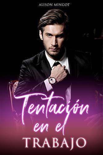 Tentación en el Trabajo - Romance con una chica XL (Spanish Edition)
