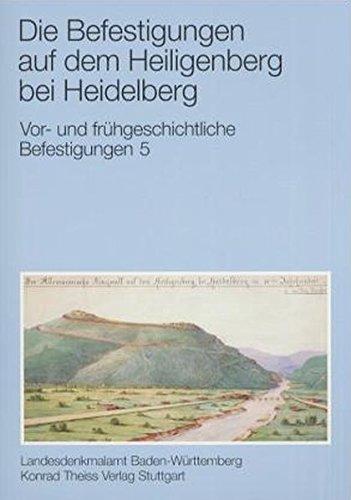 Vor- und frühgeschichtliche Befestigungen, H.5, Die Befestigungen auf dem Heiligenberg bei Heidelberg