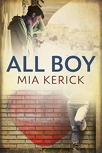 All Boy by [Kerick, Mia]