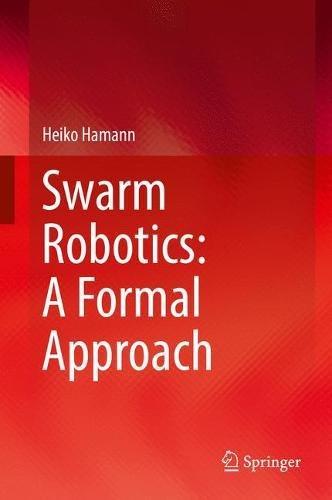 [B.e.s.t] Swarm Robotics: A Formal Approach<br />TXT