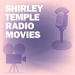 Shirley Temple Radio Movies Collection Radio/TV Program