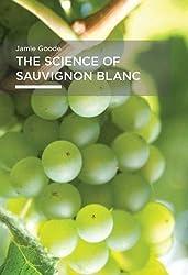 The Science of Sauvignon Blanc