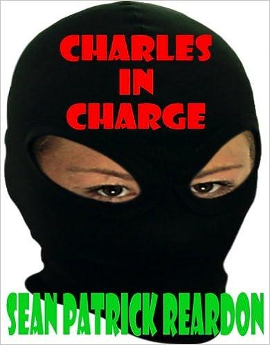 Gratis elektroniske bøger download pdf Charles In Charge B00634MP6O by Sean Patrick Reardon ePub