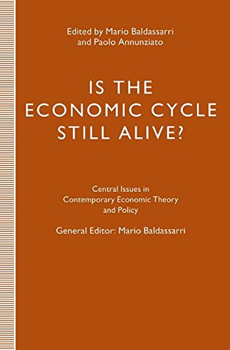 Is the Economic Cycle Still Alive?: Theory, Evidence and Policies (Central Issues in Contemporary Economic Theory and Policy)