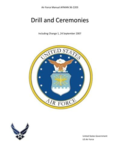air force manual afman 36 2203 drill and ceremonies united states rh amazon com