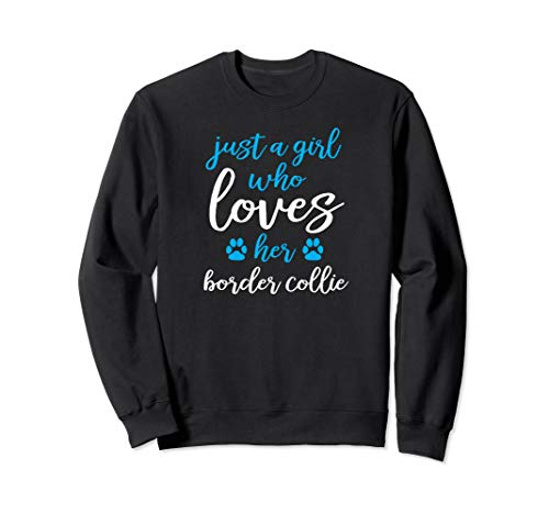 Girls Who Love Their Dogs - Border Terrier Sweatshirt ()