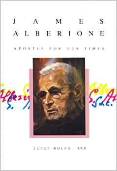 Book James Alberione: Apostle for Our Times (English and Italian Edition)