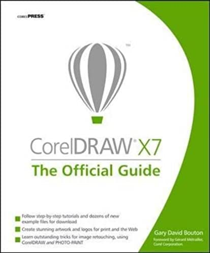 coreldraw x7 the official guide gary david bouton 9780071833141 rh amazon com