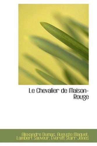Le Chevalier de Maison-Rouge (French Edition)