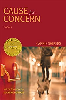 Cause for Concern (Able Muse Book Award for Poetry) (English Edition) por [Shipers, Carrie]