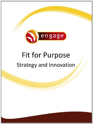 Fit for Purpose: Strategy and Innovation