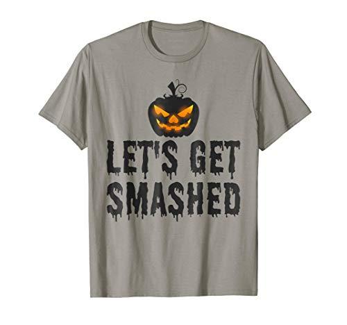 Let's Get Smashed Shirt - Halloween Pumpkin Shirt Beer Men