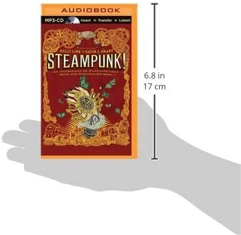 Publication: Steampunk! An Anthology of Fantastically Rich and Strange Stories