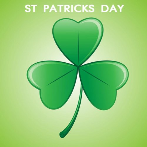 St Patricks Day - Irish Folk Songs and Famous Irish Songs (St Patrick ' S Day Songs)