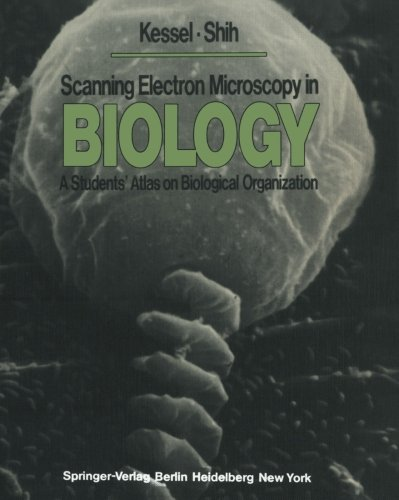 Scanning Electron Microscopy in BIOLOGY: A Students' Atlas on Biological Organization