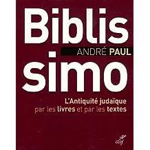 Biblissimo: L'antiquité judaïque par les livres et par les textes