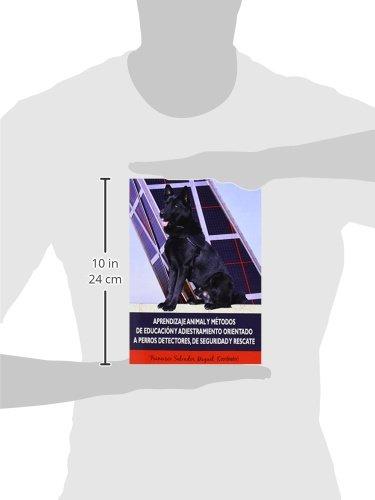 Aprendizaje animal y métodos de educación y adiestramiento orientado a perros de: Amazon.es: Francisco Salvador Miguel (Coord.): Libros