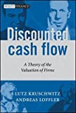 img - for [(Discounted Cash Flow )] [Author: Andreas Loeffler] [Dec-2005] book / textbook / text book