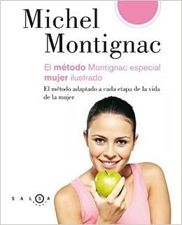 Montignac especial mujer ilustrado (SALSA): Amazon.es: Michel Montignac, Beatriz Pérez García: Libros