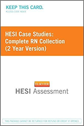 HESI Case Studies: Complete RN Collection (2 Year Version