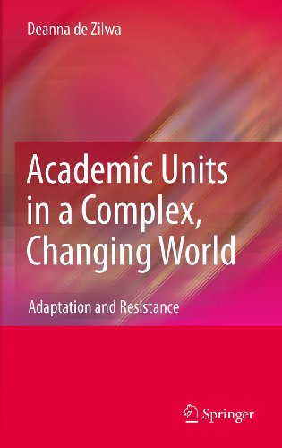 Download Academic Units in a Complex, Changing World: Adaptation and Resistance Pdf