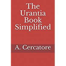 The Urantia Book Simplified