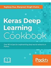 Amazon neural networks books keras deep learning cookbook over 80 recipes for implementing deep neural networks in python fandeluxe Gallery