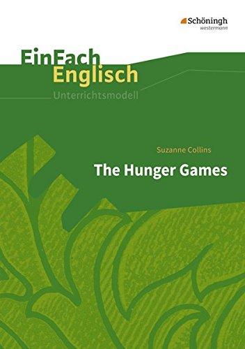 EinFach Englisch Unterrichtsmodelle: Suzanne Collins: The Hunger Games