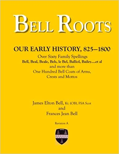 Book Bell Roots: Our Early History, 825-1800