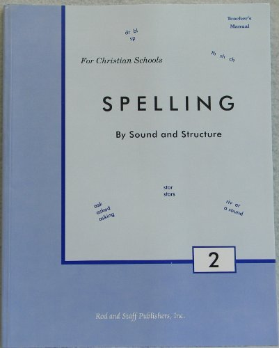Spelling By Sound and Structure Teacher's Manual