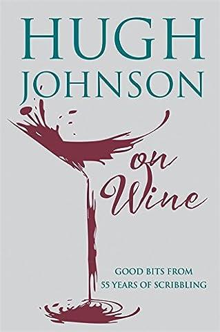 Hugh Johnson on Wine - Work Pinot Gris Wine