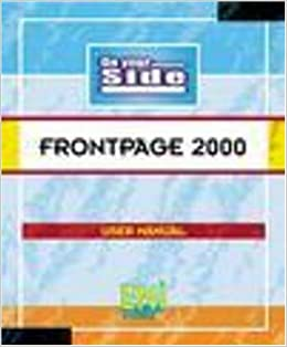 Book FrontPage 2000: User Manual (On Your Side)