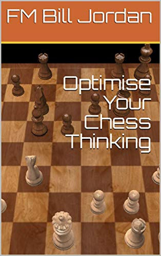 Pdf Entertainment Optimise Your Chess Thinking