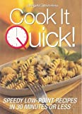 img - for Cook It Quick!: Speedy Low - Point Recipes in 30 Minutes or Less book / textbook / text book