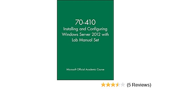 70 411 lab manual answers user manual guide u2022 rh userguidedirect today Administering Windows Server 2012 Windows Server 2012 Test Prep
