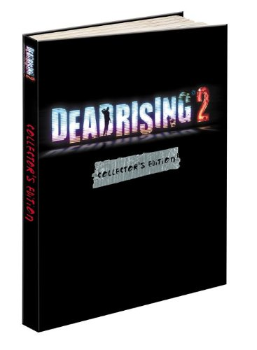 Dead Rising 2 Collector's Edition: Prima Official Game Guide (Dead Computer Rising)