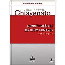 Administração de recursos humanos: fundamentos básicos