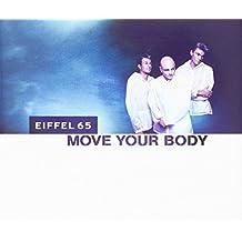 Eiffel 65 - Move Your Body - Logic Records - 74321 715292