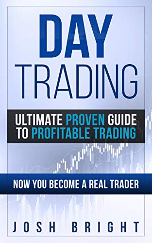 Day Trading: Ultimate Proven Guide to Profitable Trading: Now you become a Real Trader (Best Flow Chart Creator)