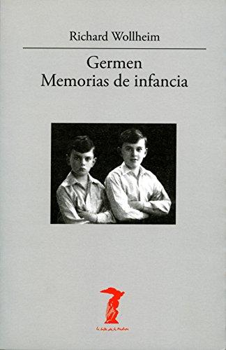 Descargar Libro Germen. Memorias De Infancia Richard Wollheim