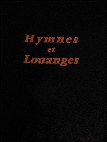 cantique hymnes et louanges