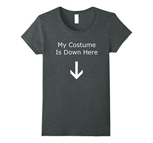 Womens Funny Dick Humor My Halloween Costume Is Down Here Arrow Tee XL Dark (Easy Last Minute Superhero Costumes)