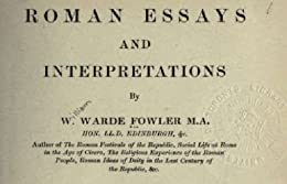fowler roman essays Encuentra roman essays and interpretations de w warde 1847-1921 fowler (isbn: 9781346684550) en amazon envíos gratis a partir de 19.
