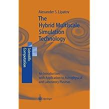 The Hybrid Multiscale Simulation Technology