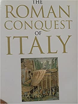 Book The Roman Conquest of Italy (Ancient World)