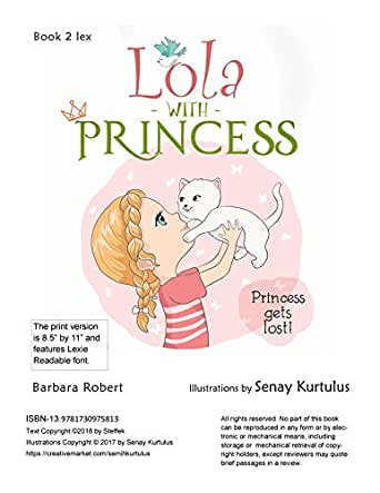 Lola With Princess: Princess Gets Lost! Book 2 lex (English ...